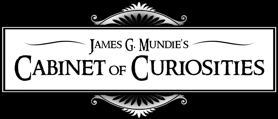 James G. Mundie's Cabinet of Curiosities